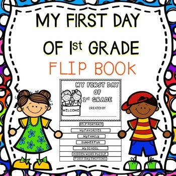 My First Day Of 1st Grade Flip Book