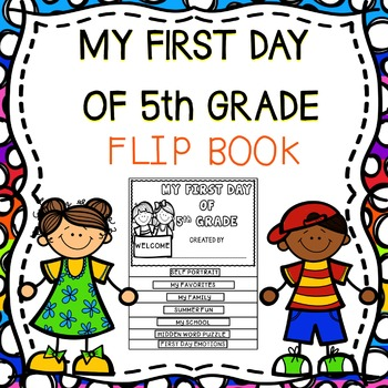 My First Day Of 5th Grade Flip Book