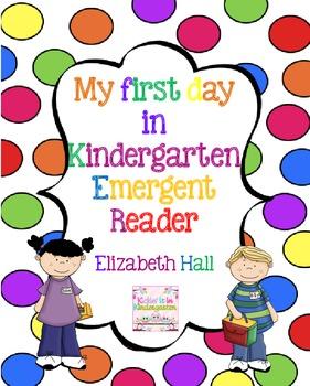 My First Day in Kindergarten Emergent Reader