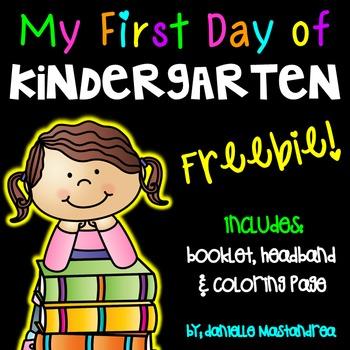 My First Day of Kindergarten FREEBIE
