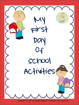 My First Day of School  Activities