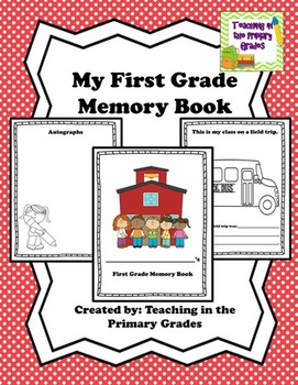 My First Grade Memory Book