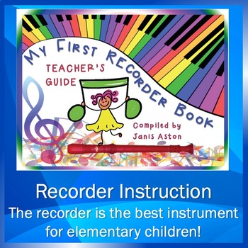 My First Recorder Book, Teacher's Guide by Janis Aston
