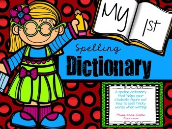 My First Spelling Dictionary
