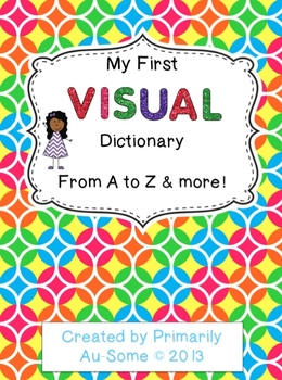 My First Visual Dictionary for Special Ed, ESL, & Early Childhood