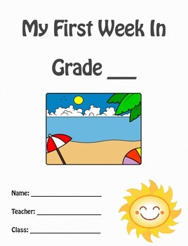 Back To School - My First Week - Writing Prompt Booklet