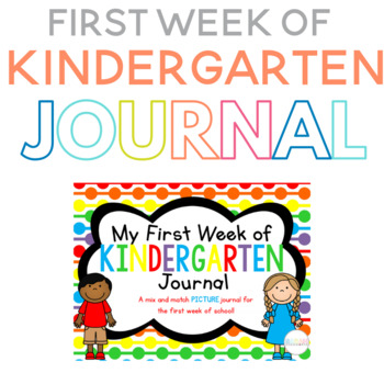 My First Week of Kindergarten PICTURE Journal
