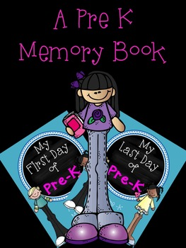 My First and Last Day of Pre-K: A Pre-K Memory Book