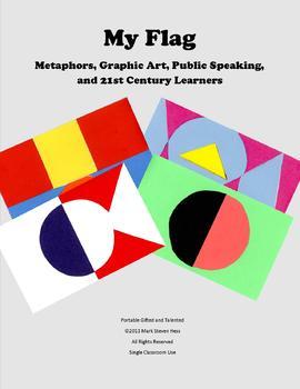 My Flag -- Metaphors, Graphic Art, Public Speaking, and 21