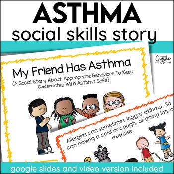My Friend Has Asthma (A Social Story)