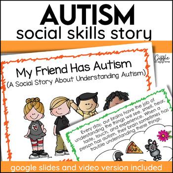 My Friend Has Autism (A Social Story)