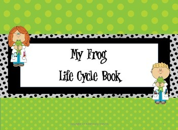My Frog Life Cycle Booklet