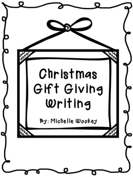My Gift Giving Writing