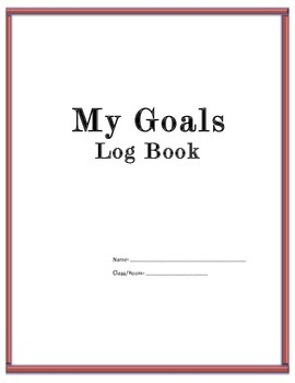 My Goals Log Book Self  with Monitoring Sheets