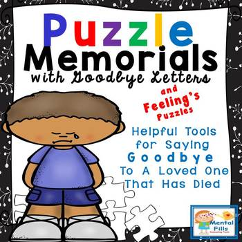 Puzzle Memorials and Goodbye Letters for Grief Groups