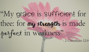 """{FREEBIE}""""My Grace is Sufficient for Thee"""" Poster"""