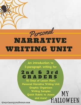 My Halloween: A Personal Narrative Writing Unit for 2nd &
