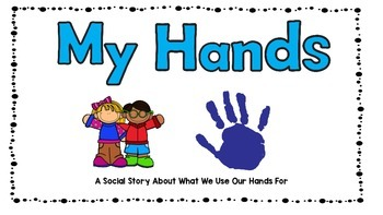 My Hands: A Social Story