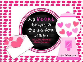 My Heart Skips a Beat for Math {8 LOVE Themed Math Centers}
