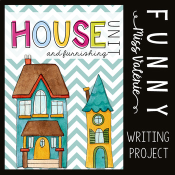 My House - Writing Project