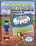 My Husband's Physical Education National Standards Binder