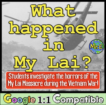 My Lai Massacre: What Happened in My Lai? Students investi
