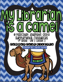 My Librarian is a Camel (Journeys 4th Grade - Supplemental