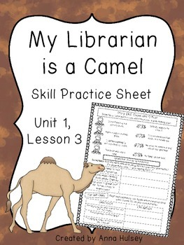 My Librarian is a Camel (Skill Practice Sheet)