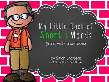My Little Book of Short i Words!