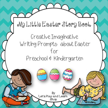 My Little Easter Story Book - Creative Imaginative Writing