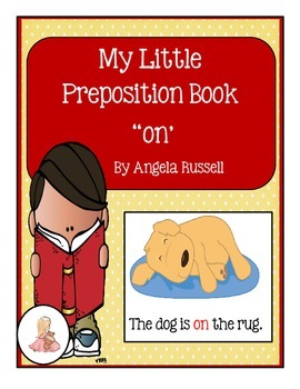 """My Little Preposition Book For The Word """"On"""""""