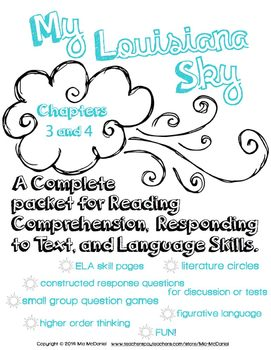My Louisiana Sky {Ch. 3 & 4} complete packet for Reading,