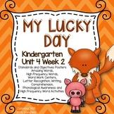 My Lucky Day KINDERGARTEN Unit 4 Week 2