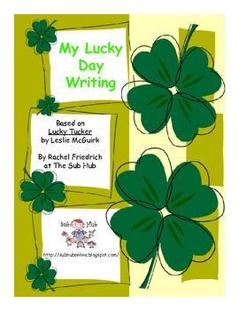 My Lucky Day Writing Activity