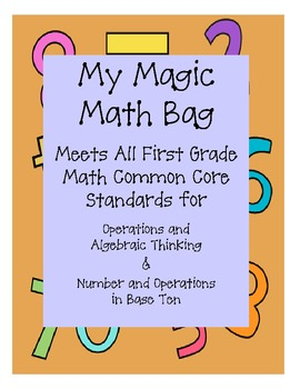 "My ""Magic"" Math Bag - Meets Common Core Standards (bilingual)"