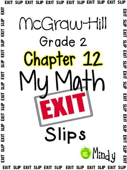 My Math McGraw-Hill Chapter 12 Exit Slips Grade 2