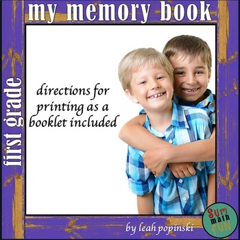 End of the Year First Grade Memory Book