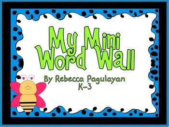My Mini Word Wall - K-3