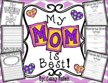 My Mom is Best {Opinion Writing & Graphic Organizer} FREEBIE