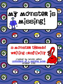 My Monster Is Missing! - A Writing Craftivity