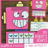 My Robot's Hearts {Ten Frame Addition} Mathtivity