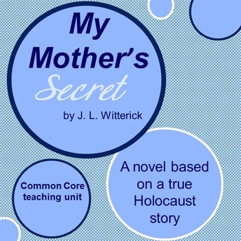 My Mother's Secret: The Complete Teaching Unit