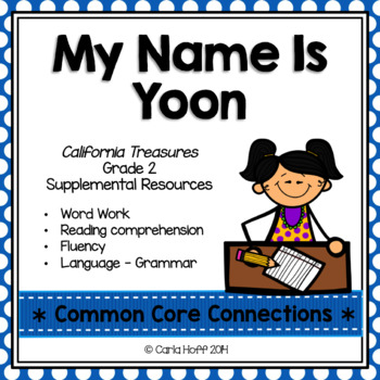 My Name Is Yoon - Common Core Connections - Treasures Grade 2