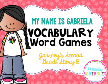 My Name is Gabriela Vocabulary Word Games {Goes with Journ