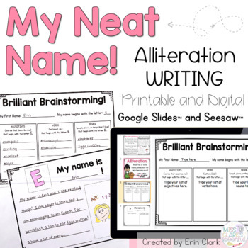 My Neat Name! {An Alliteration Writing Activity}