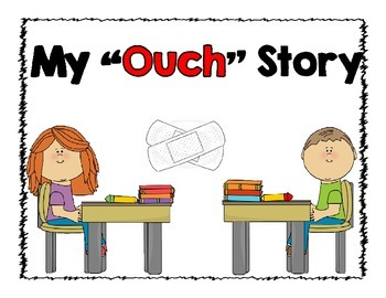 """My """"Ouch"""" 4 Square Narrative Writing"""