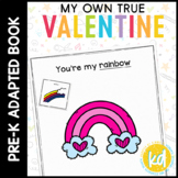 My Own True Valentine: Adapted Book for Early Childhood Sp