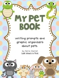 My Pet Book: A Writing Project Including Graphic Organizer