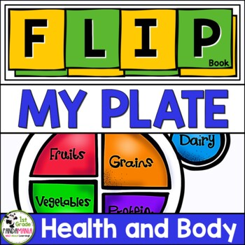 My Plate FLIP Book {Balanced Healthy Eating} Sample FREEBIE by 1st Grade Pandamania