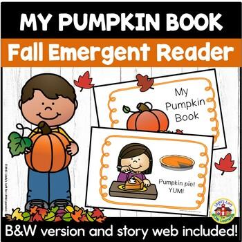 My Pumpkin Book Emergent Reader and Story Web